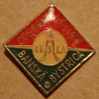 Nikola TESLA Company Czechoslovakia Electronic Industry Banska Bystrica Pin Badge - Marche