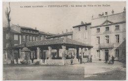 PIERRELATTE - Hotel De Ville Et Les Halles   (84233) - Autres Communes