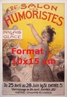 Reproduction D 'une Photographie D'une Affiche 24e Salon Des Humoristes Palais De Glace De 1931 - Reproductions