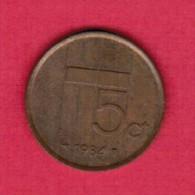 NETHERLANDS  5 CENTS 1984 (KM # 202) - [ 3] 1815-… : Kingdom Of The Netherlands
