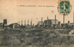 MINES DE CARMAUX USINE DES AGGLOMERES - Carmaux