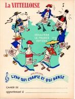 Protège-cahier La Vittelloise, L´eau Qui Chante Et Qui Danse. - Protège-cahiers
