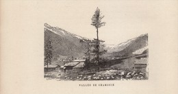 1891 - Gravure Sur Bois - Chamonix-Mont-Blanc (Haute-Savoie) - La Vallée - FRANCO DE PORT - Estampes & Gravures