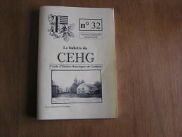 CEHG Revue N° 32 Gedinne Régionalisme Hètre Napoléon Gerhenne Abeilles Débardage Cheval Guerre 14 18 Willerzie Vencimont - Belgique