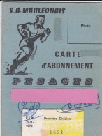 Carte D´abonnement--64----S. A. MAULEONNAIS---calendrier équipe Première--1971-1972--voir 3 Scans - Rugby