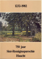 Haacht Geschiedenis Heemkunde 750 Jaar Sint-Remigiusparochie - Histoire