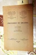 B01-2- Proverbes Du Rwanda, Laurent Nkongori, Thomas Kamanzi, Tervueren 1957, 80 Pages. - Rwanda