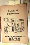 B01-3-kiswahili, Kinyarwanda, Uburyo Bworoshye Bwo Kwiga Igiswayire – P. Munyeshyaka, Rwanda, 1883, - Rwanda