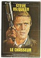 L25b12 - Artiste Steve Mc Queen - Le Chasseur  - Editions Nugeron N°E108 - Affiches Sur Carte