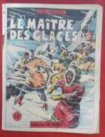 Roman Collection Coq Hardi n� 36 1949 Le Ma�tre des Glaces Yves DERMELE