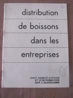 1955 Distribution De Boisson Dans Les Entreprises Etude Information Alcoolisme Consommation Alcool Prevention Accident - Santé