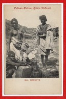 AFRIQUE -- ETTHIOPIE --  Colonia Grifrea - Africa Italiana - Sul Mercato - Ethiopia
