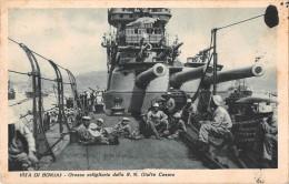 "04755 ""REGIA NAVE GIULIO CESARE - GROSSE ARTIGLIERIE"" BATTLE SHIP. CART. POST. ORIG.  SPEDITA 1942. - Guerra"