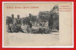 AFRIQUE -- ETTHIOPIE --  Colonia Grifrea - Africa Italiana - Saganeiti Sul Mercado Della Legna - Ethiopia
