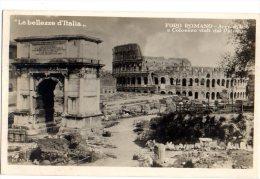ROMA - LE BELLEZZE D'ITALIA - FORO ROMANO - ARCO DI TITO - COLOSSEO - VG 1931 FP - ANTONIO GANDUSIO - C743 - Sin Clasificación