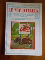 LE VIE D´ITALIA TOURING CLUB ITALIANO Numero 7 Anno 1931 AQUILEIA ROMA MONTE BALDO MANTEGNA - Libri, Riviste, Fumetti