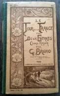 LE TOUR DE FRANCE PAR 2 DEUX ENFANTS COURS MOYEN G BRUNO BELIN 359° ED 1912 TBE - Other
