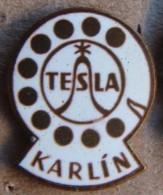 Nikola TESLA Company Czechoslovakia Electronic Industry Karlin Pin Badge - Merken
