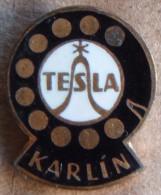 Nikola TESLA Company Czechoslovakia Electronic Industry Karlin Pin Badge - Markennamen