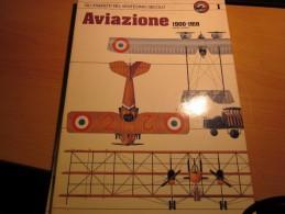 AVIAZIONE 1900-1918  CURCIO - GLI ESERCITI DEL XX° SECOLO - Italiano