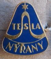 Nikola TESLA Company Czechoslovakia Electronic Industry Nyrany Pin Badge - Merken