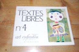 Gerbe De Textes Libres N°4 Supplément à Art Enfantin Et Créations N°79 (1975/1976) CEL Pédagogie Freinet, Couleurs TBE - Autres