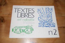 Gerbe De Textes Libres N°2 Supplément à Art Enfantin Et Créations N°74 (1974) CEL Pédagogie Freinet, Couleurs, 16 Pp TBE - Autres