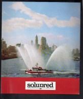 """Pompier / Publicité Pharmaceutique """" Solupred """" / Bateau Pompe Dans Le Port De New York N° 9 - Publicités"""