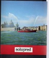 """Pompier / Publicité Pharmaceutique """" Solupred """" / Bateau Pompe à Venise N° 7 - Publicités"""