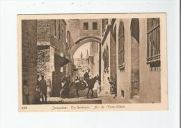 JERUSALEM 625 VIA DOLOROSA ARC DE L'ECCE HOMO - Israele