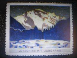 LUTSCHINE MIT JUNGFRAU Vignette Poster Stamp Vignetten Mountain Mountains Label Switzerland Suisse - Svizzera