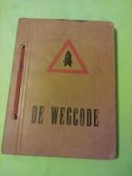 Stad Antwerpen, De Wegcode, 1958, Algemeen Reglement Op De Politie Van Het Wegverkeer,De Vlijt - Wetten & Decreten