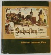 Salzuflen - Anno Dazumal - 1977 - 128 Pages 23,7 X 21,5 Cm - Guides Touristiques