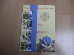 L´ARME DES TRANSMISSIONS / HISTOIRE ET TRADITIONS - Livres, Revues & Catalogues