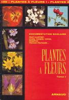 Documentation Scolaire - 1979 - Plantes à Fleurs - éditions ARNAUD - Animaux