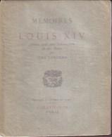 LIVRES - HISTOIRE - MEMOIRES DE LOUIS XIV - EDITEUR PLON - JEAN LONGNON - 1928 - History