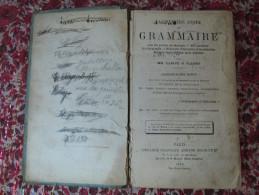Livre Scolaire 1883 Grammaire Orthographe Rédaction 1ère Année Larive Et Fleury 56è édition Armand Colin Paris - 1801-1900