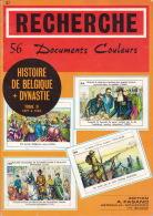 Histoire De Belgique + Dynastie 1477 à 1918 - 56 Images Couleurs - édition Fasano - Histoire