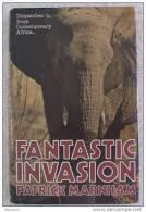 FANTASTIC INVASION, DISPATACHES FROM CONTEMPORARY AFRICA, PATRICK MARNHAM, 1st, 1980 - Exploration/Voyages