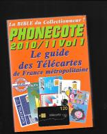 PHONECOTE 2010 / 2011 - Télécartes