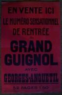 Grand Guignol.Affiche cartonn�e de vente du num�ro de rentr�e avec Georges Anquetil.