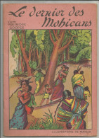 G-I-E , LE DERNIER DES MOHICANS d�apr�s Fenimore Cooper , illustrations de MATEJA , frais fr : 2.70�