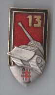 INSIGNE 13° RG REGIMENT DU GENIE , Relief , émail - DRAGO PARIS G 873 - Armée De Terre