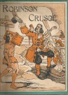 G-I-E , ROBINSON CRUSOE d�apr�s Daniel de FO� , adaptation de Suzie Jacquelin , illustrteur : Thomen , frais fr : 2.70�