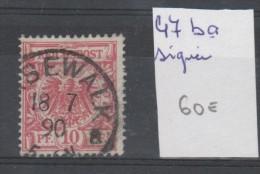 TIMBRE D ALLEMAGNE OBLITERE  Nr 47ba /  ° /  SIGNEE ANNEE 1889   COTE 60€ - Allemagne