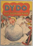 G-I-E , DYDO aux sports d�hiver , texte et dessins de DURANE  , ed : R. Touret , dep. l�gal 129 , 1951 , frais : 2.7�