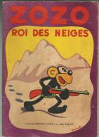 G-I-E , ZOZO ROI DES NEIGES , cartonn� , texte et dessins de FRANCHI , 1937 , 2 scans ,  frais fr : 3.50�