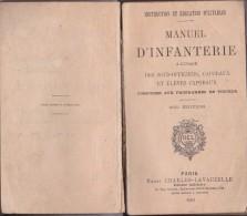 Rare Manueld ´infanterie A L Usage Des Sous Officiers Et Caporaux 1908 - 1914-18