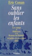 1942 Les Camps D'internement Du Loiret: Pithiviers Et Beaune-la-Rolande (2 Scannes) - 1939-45