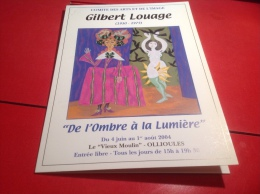 Ollioules Gilbert Louage 1930 1975 De L Ombre à La Lumière - Ollioules